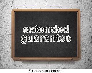 Insurance concept: Extended Guarantee on chalkboard background