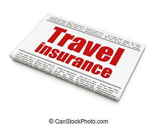 Insurance concept: newspaper headline Travel Insurance on White background, 3D rendering