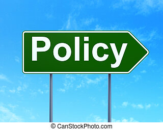 Insurance concept: Policy on road sign background
