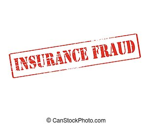 Insurance fraud - Rubber stamp with text insurance fraud...