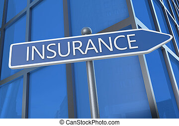 Insurance - illustration with street sign in front of office...
