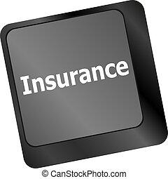 Insurance key in place of enter key