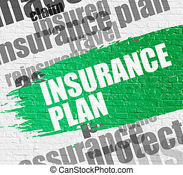 Insurance Plan on Brick Wall. Wordcloud Concept.