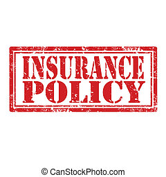 Insurance Policy-stamp - Grunge rubber stamp with text...