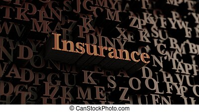 Insurance - Wooden 3d rendered letters/message - Insurance...