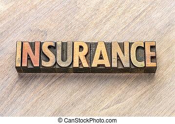 insurance word in letterpress wood type