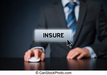 Arrange insurance on-line concept. Businessman click on virtual button insure.