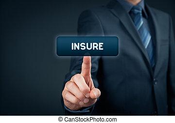 Arrange insurance on-line concept. Businessman with virtual button insure.