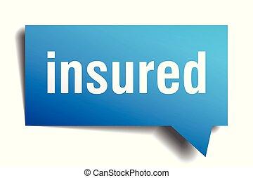 insured blue 3d speech bubble - insured blue 3d square...
