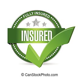 insured check mark seal illustration design over a white...