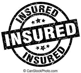 insured round grunge black stamp