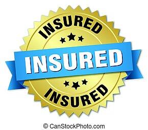 insured round isolated gold badge