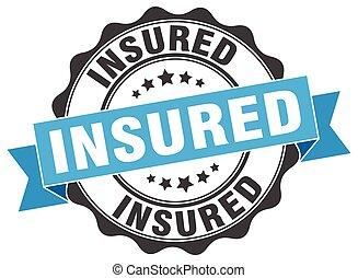 insured stamp. sign. seal