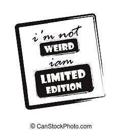 inte, begränsad, jag är, edition., konstig