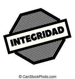 integrity black stamp in spanish language. Sign, label, sticker
