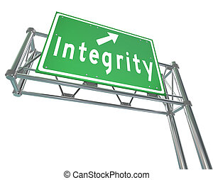 Integrity Freeway Road Sign Virtue Reputation Trust - The...