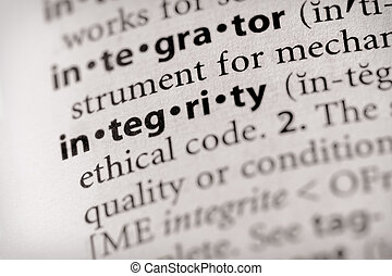 "Integrity - Selective focus on the word \""integrity\\\""...."