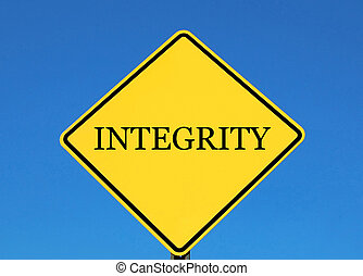 Integrity - Yellow road sign with the word integrity