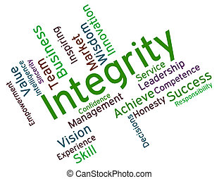 Integrity Words Shows Virtue Text And Honesty - Integrity...