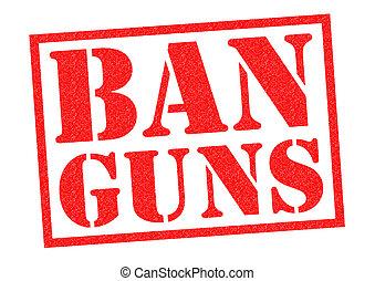 interdiction, fusils