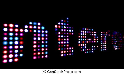 Interest colorful led text over black