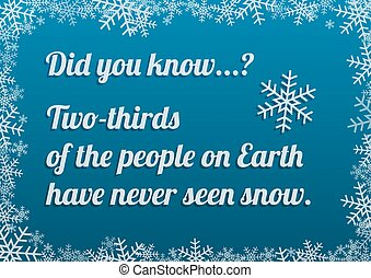 Interesting fact about snow on blue background with frosty snow frame