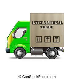 internatinal trade - international trade delivery truck...