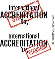 International Accreditation Day. Lettering. Stamp with word ...