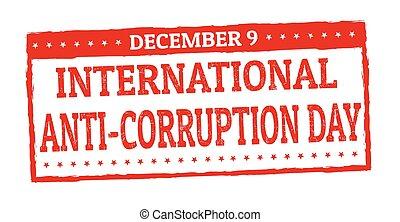 International anti-corruption day grunge rubber stamp on...