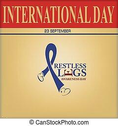 International Day 23 September - Restless Legs Awareness Day