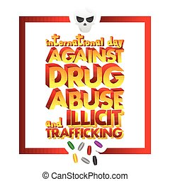 International Day against Drug Abuse and Illicit...