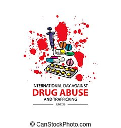 International Day Against Drug Abuse & Trafficking.