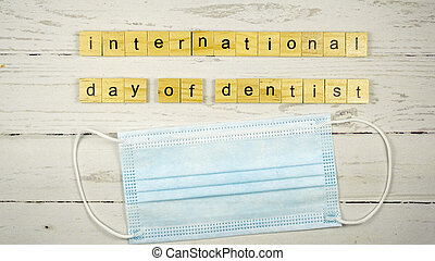International Day of dentist.words from wooden cubes with letters