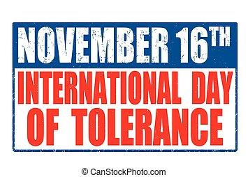 International Day of Tolerance sign or stamp