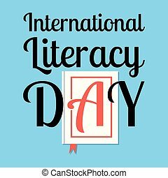 International Literacy Day. Event name. Book with the letter...