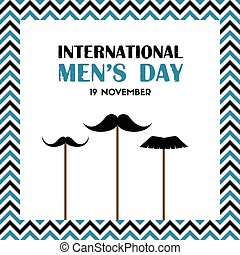 International men's day greeting card with fake mustache on...