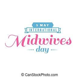 International midwives day greeting. 5 may. Vector...