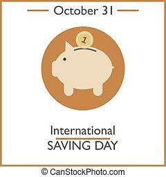 International Saving Day, October 31. Vector illustration...