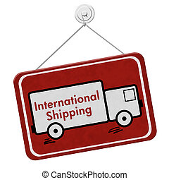 International Shipping Sign