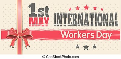 International Workers Day. 1st May. Retro design