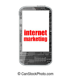 Internet marketing. Mobile smart phone. Business concept. isolated on white