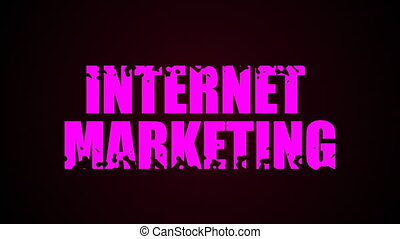 Internet Marketing text. Liquid animation background