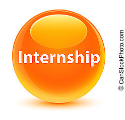 Internship glassy orange round button
