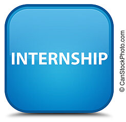 Internship special cyan blue square button