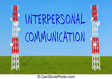 Interpersonal Communication concept
