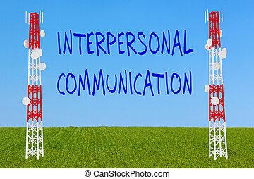 Interpersonal Communication concept