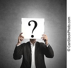 interrogation - Businessman hiding behind his doubts