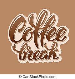 interrupción, letras, café