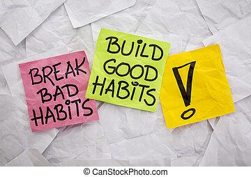 interrupción, malo, construya, bueno, hábitos
