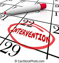 Intervention Word Circled Calendar Help Addiction Treatment...